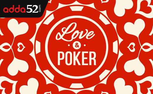 Love and poker